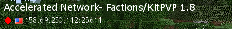 Accelerated Network- Factions/KitPVP 1.8