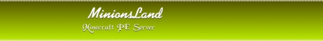 Banner for MinionsLand - PixelLand server