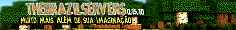 Banner for TheBrazilServers server